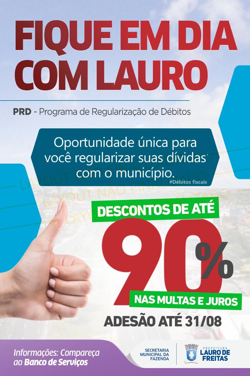 Fique em dia com Lauro! Prefeitura concede oportunidade única para você regularizar suas dívidas com o município